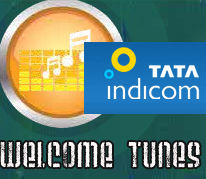 Tata Indicom Welcome Tunes Features