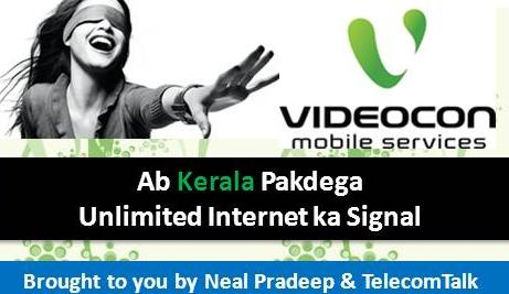 Videocon Mobile Services Launches UNLIMITED INTERNET In Kerala