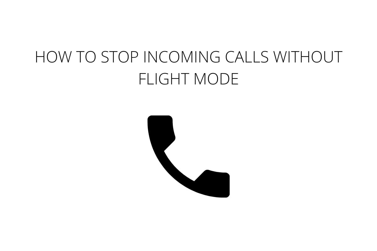 stop-calls-without-flight-mode